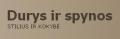 DURYS IR SPYNOS, UAB